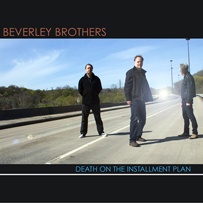 The Beverley Brothers: Death On The Installment Plan