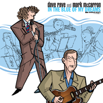 Dave Rave and Mark McCarron: In The Blue Of My Dreams
