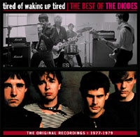 The Diodes: Tired Of Waking Up Tired